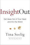 Insight Out - Get Ideas Out of Your Head and into the World